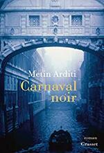 Carnaval noir, Metin ARDITI