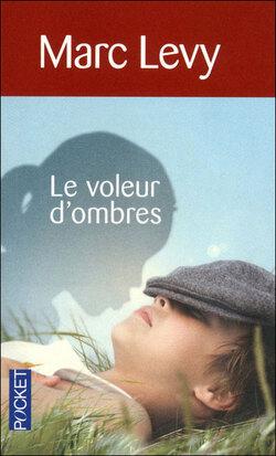 """""""Le voleur d'ombres"""" de Marc Levy"""