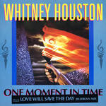 One Moment in Time  (Whitney Houston)
