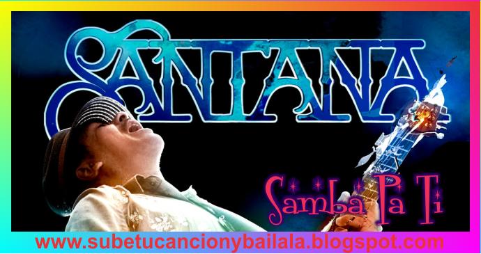 Résultats de recherche d'images pour «santana samba pa ti»