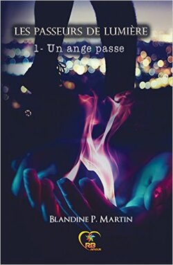 Les Passeurs de Lumière T1 de Blandine P.Martin