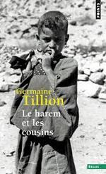 Le harem et les cousins  Germaine Tillion