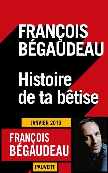 Histoire de ta bêtise ô bourgeoisie abjecte ...