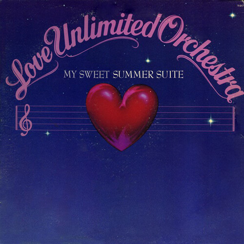 "The Love Unlimited Orchestra : Album "" My Sweet Summer Suite "" 20Th Century Records T-517 [ US ]"