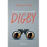 Chronique Le jour où j'ai rencontré Digby de Stephanie Tromly