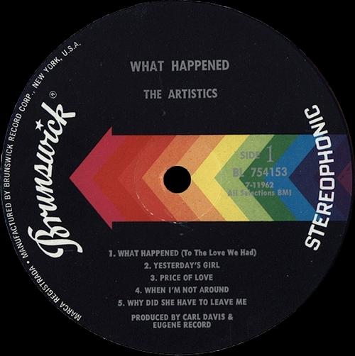 "The Artistics : Album "" What Happened "" Brunswick Records BL 754153 [ US ]"