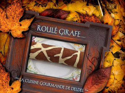 ROULÉ GIRAFE ...