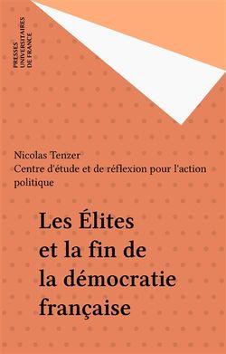 Les élites et la fin de la démocratie
