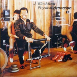 J. Blackfoot - Physical Attraction - Complete LP