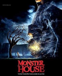 * Monster House