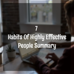 The Trustworthy Procedure For The Seven Habits of Noteworthy People Step-by-step Detail