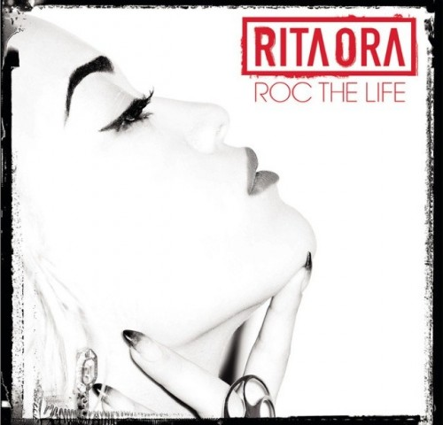 RITA ORA – Roc The Life (Audio)