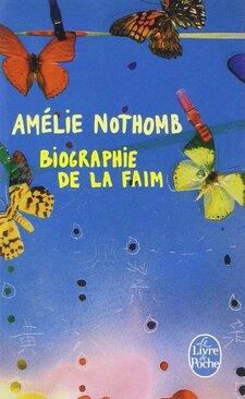 Biographie de la faim de Amélie Nothomb