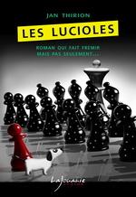 Les Lucioles, Jan THIRION