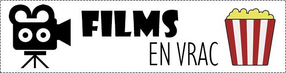 Films en vrac #1