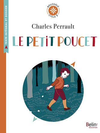 Le Petit Poucet | Belin Education