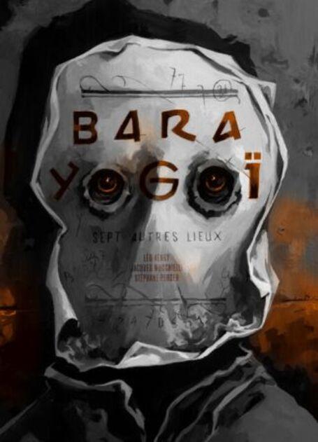 [Critique] Bara Yogoï