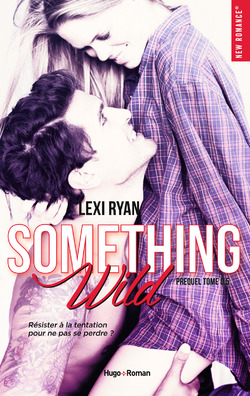 Reckless and real Something wild LC Tome 0,5