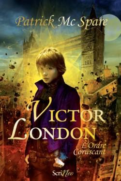 Couverture de Victor London, tome 1 : L'ordre Coruscant