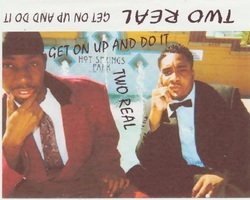 TWO REAL - GET ON UP AND DO IT (1999)