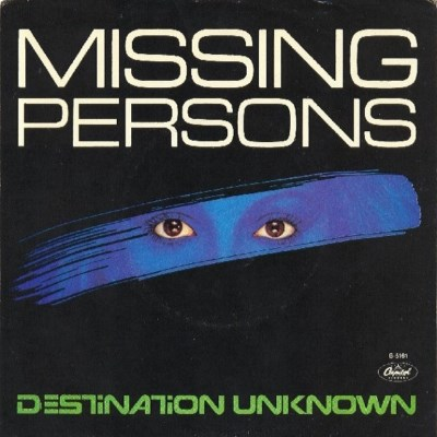 Missing Persons - Destination Unknown - 1982