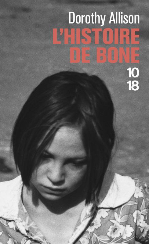 L'histoire de Bone Dorothy Allison Bibliolingus