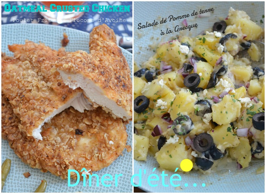 Dîner d'été { Poulet Frit aux Flocons d'Avoine & Salade de Pomme de terre à la Grecque}