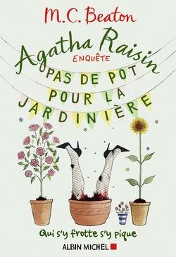 Agatha Raisin : Pas de pot pour la jardinière