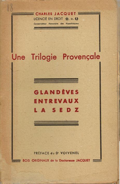 Une Trilogie Provençale - Charles Jacquet