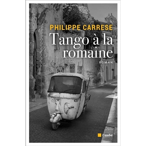 Philippe Carrese - Tango à la Romaine