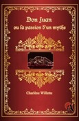 Don Juan ou la passion d'un mythe (Charlène Willette)