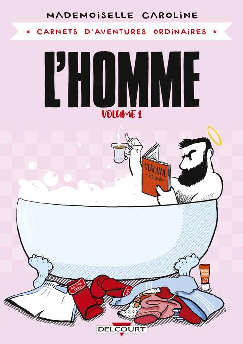L'homme volume 1 - Mademoiselle Caroline