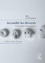 Accueillir les divorcés de Guy de Lachaux