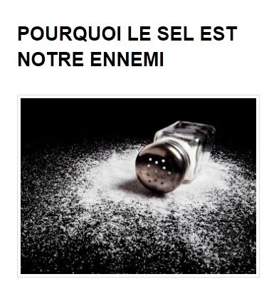 Pourquoi le sel est notre ennemi