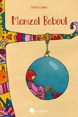 Céline Cidère / Mamzel Bebeul