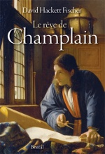 Le rêve de Champlain, David HACKETT FISHER