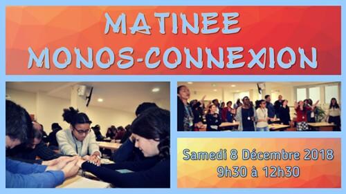 Matinée Monos-Connexion : 8 Décembre 2018