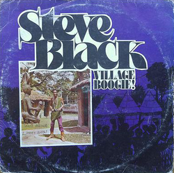 Steve Black - Village Boogie - Complete LP