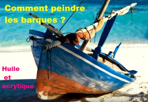 Dessin et peinture - vidéo 2619 : Comment peindre des barques sur la greve ? - huile et acrylique.