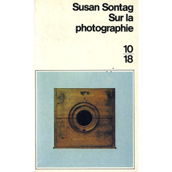 Sur la photographie, Susan Sontag