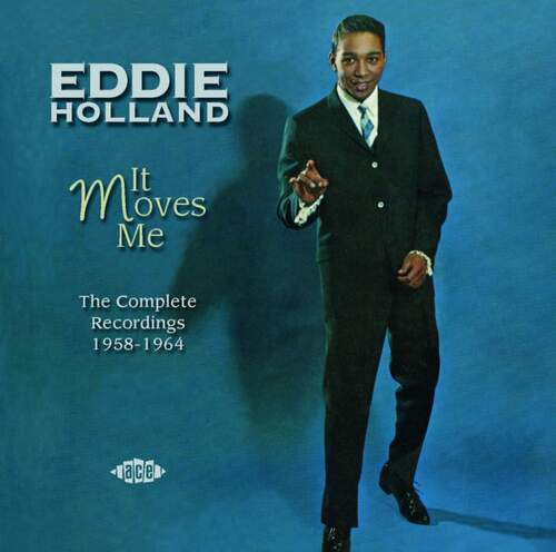 "Eddie Holland : CD "" It Moves Me Complete Recordings 1958-1964 Disc 2 "" Ace Records CDTOP2 1331 [ EU ]"