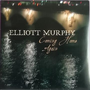 6 jours avec Elliott Murphy - Partie 2 1990-2006 : Elliott Murphy (w. Olivier Durand) - Coming home again (2006)