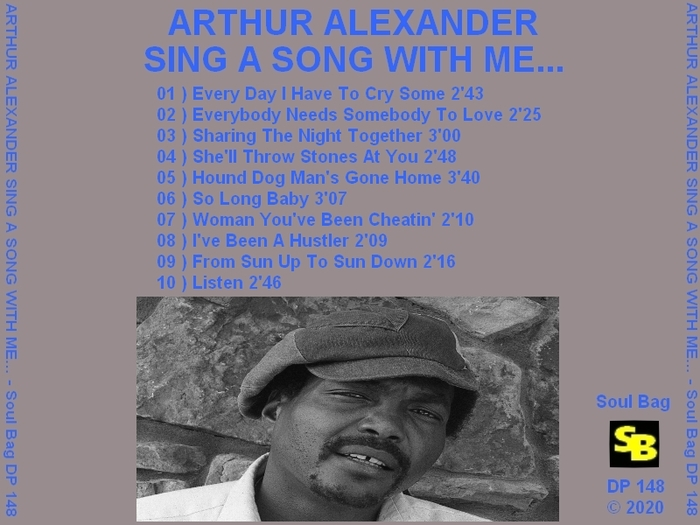 "Arthur Alexander : CD "" Sing A Song With Me ... "" Soul Bag Records DP 148 [ FR ]"