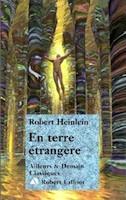 En Terre Etrangère de R. Heinlein