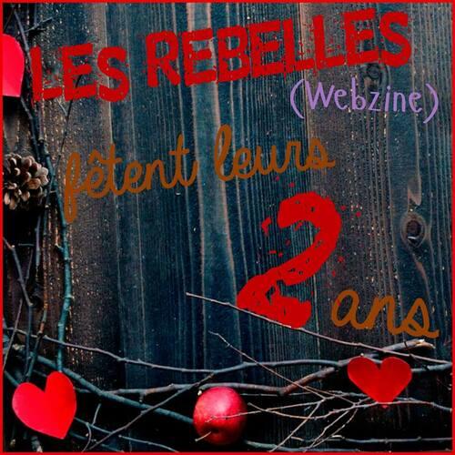 C'est parti pour notre #concours des 2 ans Les rebelles-Webzine !