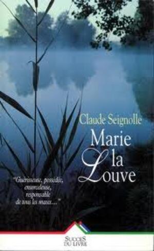 Claude Seignolle - Marie la Louve