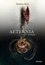 Amazon.fr - Aeternia - tome 02 - L'envers du monde - Katz, Gabriel - Livres