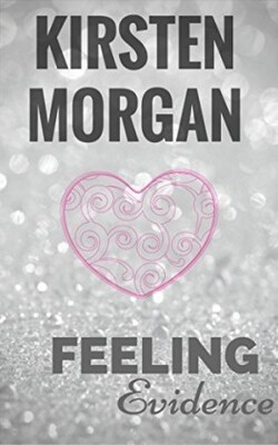 Feeling - Kristen Morgan