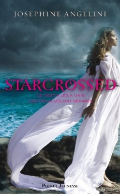 Starcrossed, tome 1 : Amours Contrariés