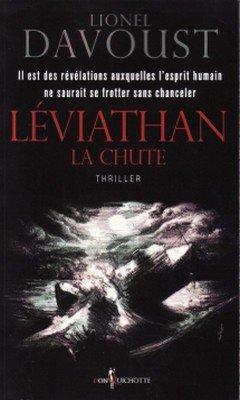 Lionel Davoust : L?viathan T1 - La chute